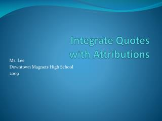 Integrate Quotes with Attributions