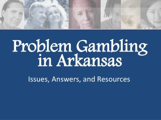 Problem Gambling in Arkansas