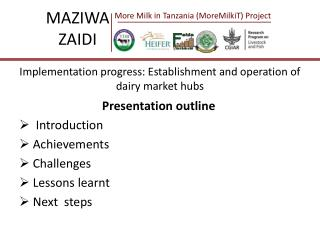Implementation progress: Establishment and operation of dairy market hubs