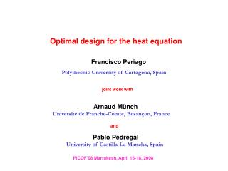 Optimal design for the heat equation