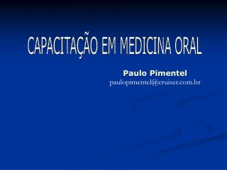 Paulo Pimentel paulopimentel@cruiser.br