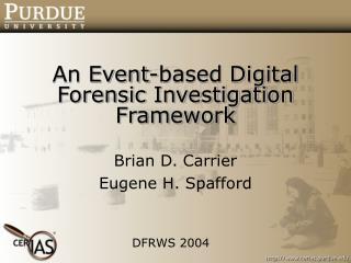 An Event-based Digital Forensic Investigation Framework