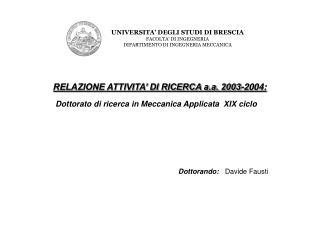 RELAZIONE ATTIVITA' DI RICERCA a.a. 2003-2004: