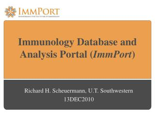 Immunology Database and Analysis Portal ( ImmPort )
