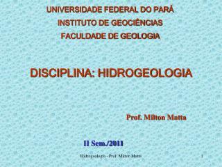 DISCIPLINA: HIDROGEOLOGIA