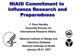 NIAID Commitment to  Influenza Research and Preparedness