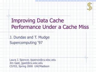 Improving Data Cache Performance Under a Cache Miss