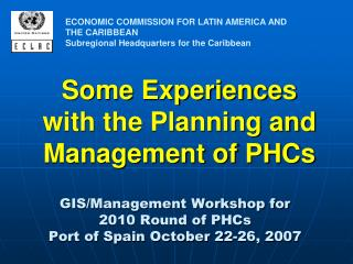 Some Experiences with the Planning and Management of PHCs
