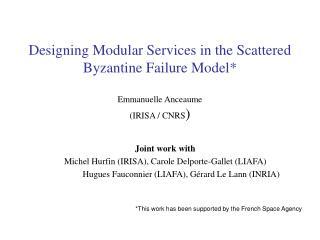 Joint work with Michel Hurfin (IRISA), Carole Delporte-Gallet (LIAFA)