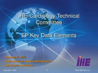IHE-Cardiology Technical Committee EP Key Data Elements