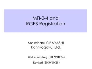 MFI-2-4 and   RGPS Registration