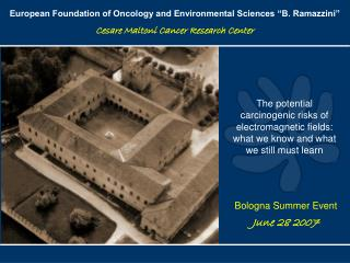 "European Foundation of Oncology and Environmental Sciences ""B. Ramazzini"""