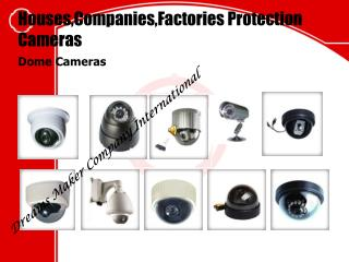 Houses,Companies,Factories Protection Cameras