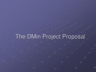 The DMin Project Proposal
