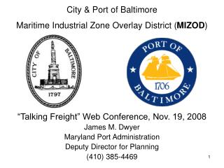 City & Port of Baltimore Maritime Industrial Zone Overlay District ( MIZOD )