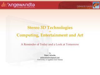 Stereo 3D Technologies