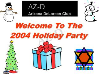 Welcome To The 2004 Holiday Party