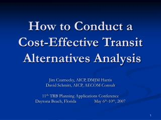 How to Conduct a Cost-Effective Transit  Alternatives Analysis