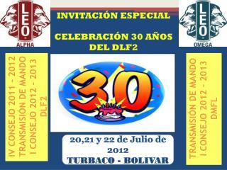 IV CONSEJO 2011 – 2012 TRANSMISIÓN DE MANDO I CONSEJO 2012 – 2013 DLF2