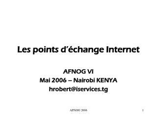 Les points d  change Internet