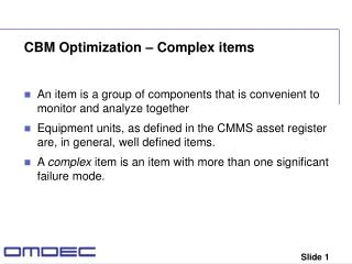 CBM Optimization – Complex items