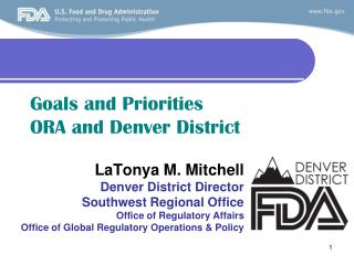 Goals and Priorities ORA and Denver District