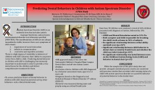 Predicting Dental Behaviors in Children with Autism Spectrum Disorder A Pilot Study