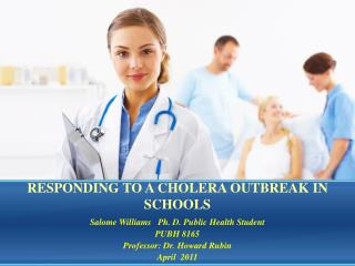 RESPONDING TO A CHOLERA OUTBREAK IN SCHOOLS