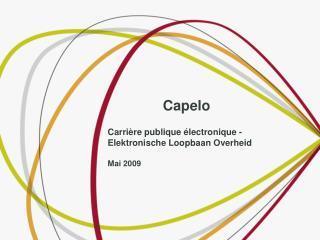 Capelo   Carrière publique électronique - Elektronische Loopbaan Overheid Mai 2009