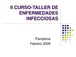 II CURSO-TALLER DE ENFERMEDADES INFECCIOSAS