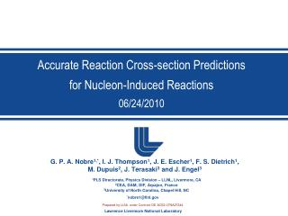Accurate Reaction Cross-section Predictions for Nucleon-Induced Reactions 06/24/2010