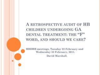 HBDHB meetings, Tuesday 22 February and  Wednesday 23 February, 2011.