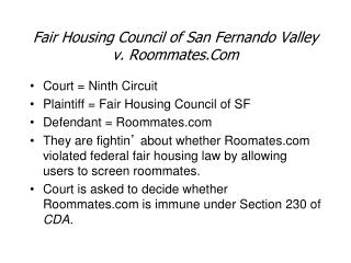 Fair Housing Council of San Fernando Valley v. Roommates.Com
