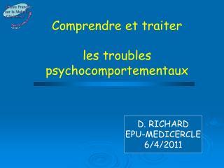 Comprendre et traiter les troubles psychocomportementaux