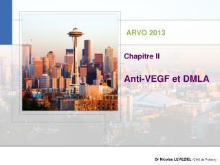 Anti-VEGF et DMLA