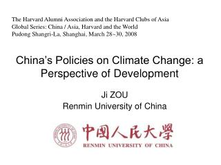 China s Policies on Climate Change: a Perspective of Development