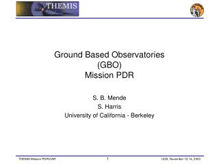 Ground Based Observatories (GBO)  Mission PDR