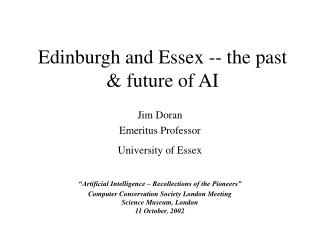 Edinburgh and Essex -- the past & future of AI