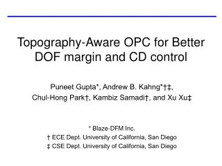 Topography-Aware OPC for Better DOF margin and CD control