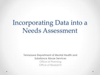Incorporating Data into a Needs Assessment