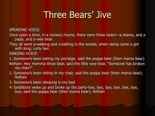 Three Bears  Jive
