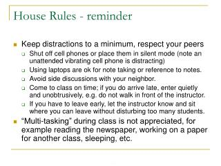 House Rules - reminder