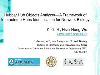 Hubba: Hub Objects Analyzer—A Framework of Interactome Hubs Identification for Network Biology
