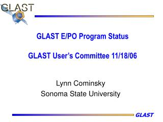 GLAST E/PO Program Status GLAST User's Committee 11/18/06