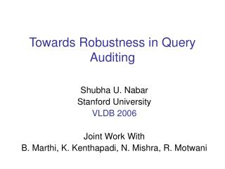 Towards Robustness in Query Auditing