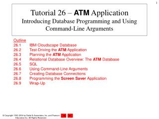 Tutorial 26 –  ATM  Application Introducing Database Programming and Using Command-Line Arguments