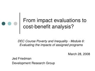 From impact evaluations to cost-benefit analysis