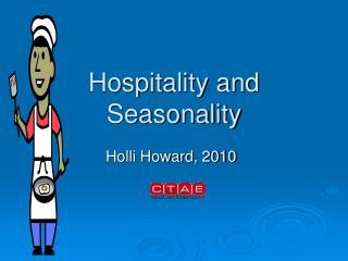 Hospitality and Seasonality