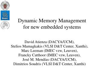 Dynamic Memory Management        for new embedded systems