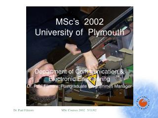 MSc's  2002 University of  Plymouth